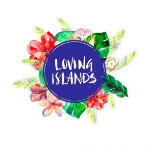 Loving Islands